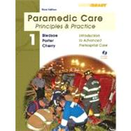 Paramedic Care Principles and Practice; Volume 1, Introduction to Advanced Prehospital Care