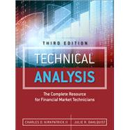 Technical Analysis The Complete Resource for Financial Market Technicians