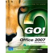 GO! with Office 2007, Introductory Value Pack (includes myitlab for GO! with Microsoft Office 2007 & Microsoft Office 2007 180-day trial 2008)