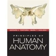 Principles of Human Anatomy, 12th Edition