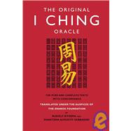 The Original I Ching Oracle The Pure and Complete Texts with Concordance