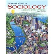 SOCIOLOGY: A DOWN-TO-EARTH APPROACH (WITH MYSOCLAB WITH E-BOOK STUDENT ACCESS CODE CARD), 9/e