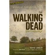 The Walking Dead Psychology Psych of the Living Dead