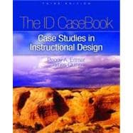 The I.D. Casebook Case Studies in Instructional Design