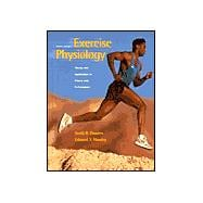 Exercise Physiology: Theory and Application to Fitness and Performance (Book with PowerWeb, Online Resource)