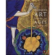 Gardner's Art Through The Ages, Volume I (with InfoTrac)