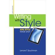 Writing with Style : APA Style Made Easy