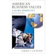 American Business Values : A Global Perspective