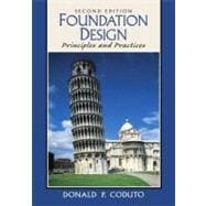 Foundation Design Principles and Practices