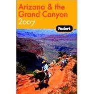 Fodor's Arizona and the Grand Canyon 2007