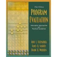 Program Evaluation : Alternative Approaches and Practical Guidelines