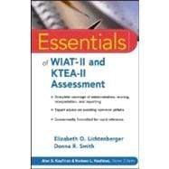 Essentials of WIAT<sup>&#174;</sup>-II and KTEA-II Assessment