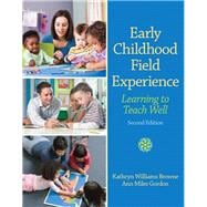 Early Childhood Field Experience Learning to Teach Well