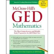 McGraw-Hill's GED Mathematics The Most Comprehensive and Reliable Study Program for the GED Math Test