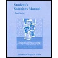 STUDENT SOLUTION MANUAL for STATISTICAL REASONING FOR EVERYDAY LIFE, 3/e