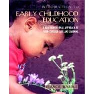 Introduction to Early Childhood Education : A Multidimensional Approach to Child-Centered Care and Learning