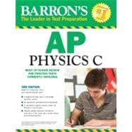 Barron's AP Physics C, 3rd Edition