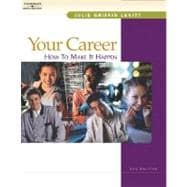 Your Career How to Make it Happen, Text/CD