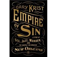 Empire of Sin 9780770437084R