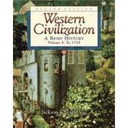 Western Civilization A Brief History, Volume I, To 1715 (with InfoTrac)