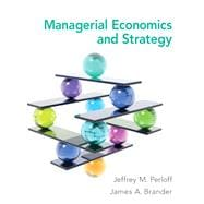 Managerial Economics and Strategy Plus NEW MyEconLab with Pearson eText -- Access Card Package