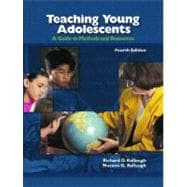 Teaching Young Adolescents : A Guide to Methods and Resources