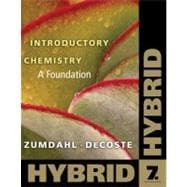 Introductory Chemistry A Foundation, Hybrid (with eBook in OWL Printed Access Card)