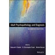 Adult Psychopathology and Diagnosis, Seventh Edition