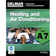ASE Test Preparation - A7 Heating and Air Conditioning 9781111127091R
