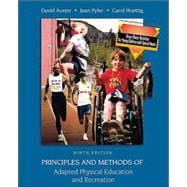 Principles and Methods of Adapted Physical Education and Recreation with Gross Motor Activities for Small Children With Special Needs and PowerWeb: Health and Human Performance
