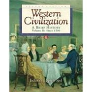 Western Civilization A Brief History, Volume II, Since 1550 (Chaps 14-29) (with InfoTrac)