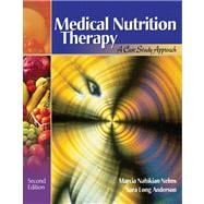 Medical Nutrition Therapy A Case Study Approach (with InfoTrac)