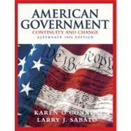 American Government: Continuity and Change, 2006 Alternate Edition