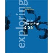 Exploring Adobe Photoshop CS6