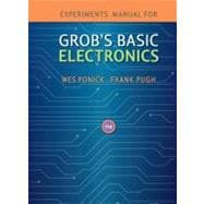 Experiments Manual to accompany Grob's Basic Electronics w/ Student CD