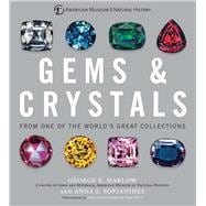 Gems & Crystals From One of the World?s Great Collections