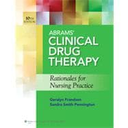 Abrams' Clinical Drug Therapy Rationales for Nursing Practice