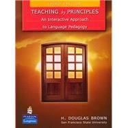 Teaching by Principles An Interactive Approach to Language Pedagogy