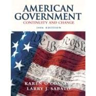 American Government: Continuity and Change, 2006 Edition (Hardcover)