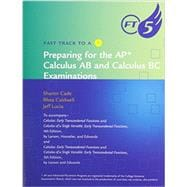 Fast Track to a Five for Larson/Edwards' Calculus: Early Transcendental Functions, 5th