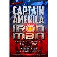 Captain America vs. Iron Man Freedom, Security, Psychology