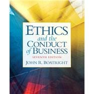 Ethics and the Conduct of Business Plus MyThinkingLab with eText -- Access Card Package