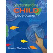 Understanding Child Development, 8th Edition