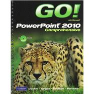 GO! with Microsoft PowerPoint 2010, Comprehensive, and Student Videos