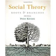 Social Theory Roots and Branches
