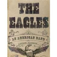 The Eagles An American Band