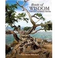 Roots of Wisdom A Tapestry of Philosophical Traditions