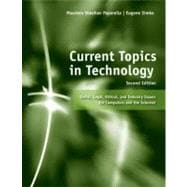 Current Topics in Technology : Social, Legal, Ethical, and Industry Issues for Computers and the Internet