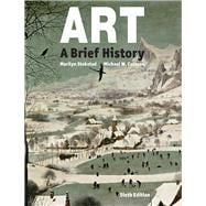 Art A Brief History Plus NEW MyArtsLab for Art History -- Access Card Package