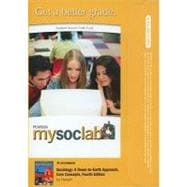 MySocLab -- Standalone Access Card -- for Sociology: A Down-to-Earth Approach, Core Concepts